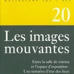 Pratiques 20 - Les images mouvantes