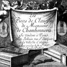 Jacques Champion de Chambonnières, claveciniste, danseur et pédagogue