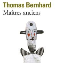 Maîtres anciens de Thomas Bernhard