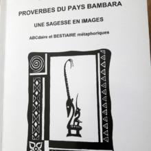Les proverbes du pays Bambara, une sagesse en images