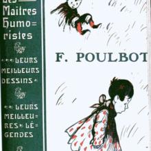 Francisque Poulbot et les poulbots
